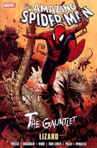 The Amazing Spider-Man: The Gauntlet, Volume 5: Lizard by Zeb Wells, Fred Van Lente, Chris Bachalo, Jefte Palo
