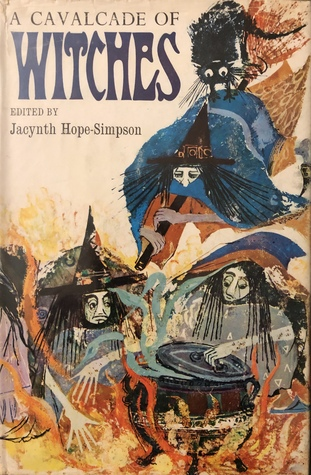 A Cavalcade of Witches by Jacynth Hope-Simpson, Krystyna Turska