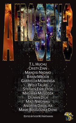 AfroSFv3 by Cristy Zinn, T. L. Huchu