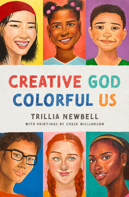 Creative God, Colorful Us by Trillia J. Newbell