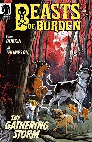 Beasts of Burden #1: The Gathering Storm by Jill Thompson, Evan Dorkin