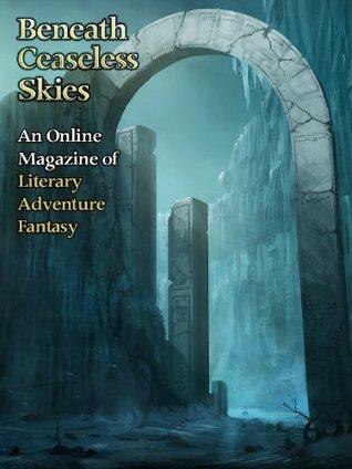 Beneath Ceaseless Skies #113 by Raphael Ordoñez, Tori Truslow, Scott H. Andrews