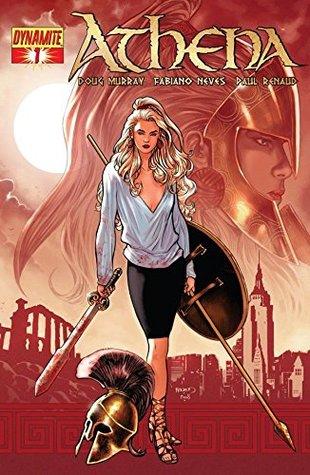 Athena #1 (Athena Vol. 1) by Doug Murray, Fabiano Neves, Paul Renaud