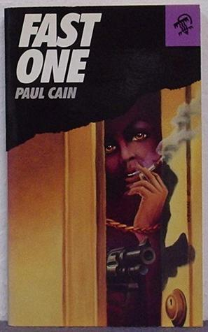 Fast One by Paul Cain, David Bowman