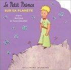 Le petit prince sur sa planète by Antoine de Saint-Exupéry