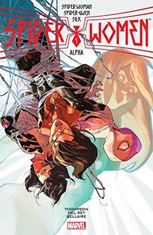 Spider-Women Alpha #1 by Vanessa Del Rey, Robbie Thompson, Yasmine Putri