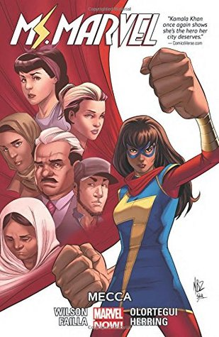 Ms. Marvel, Vol. 8: Mecca by Diego Olortegui, G. Willow Wilson, Marco Failla