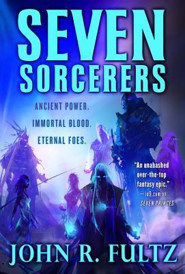 Seven Sorcerers by John R. Fultz