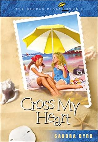 Cross My Heart by Sandra Byrd