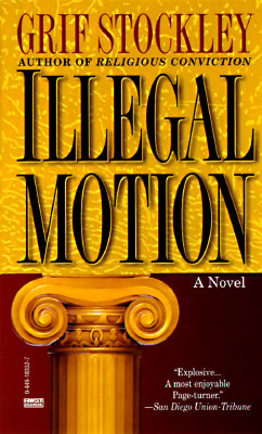 Illegal Motion by Grif Stockley