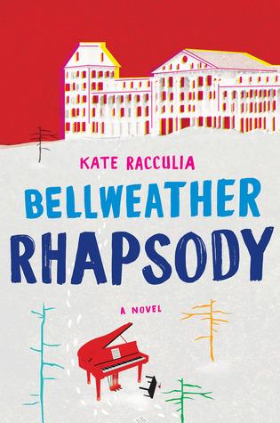 Bellweather Rhapsody by Kate Racculia