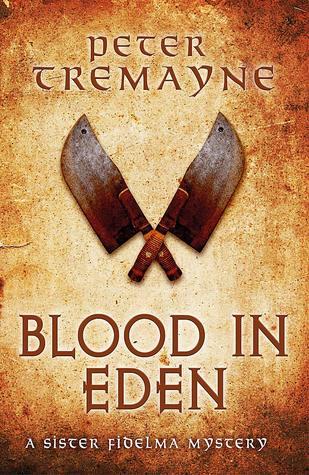Blood in Eden by Peter Tremayne