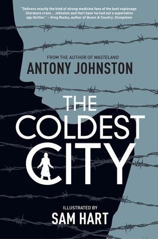 The Coldest City by Sam Hart, Antony Johnston