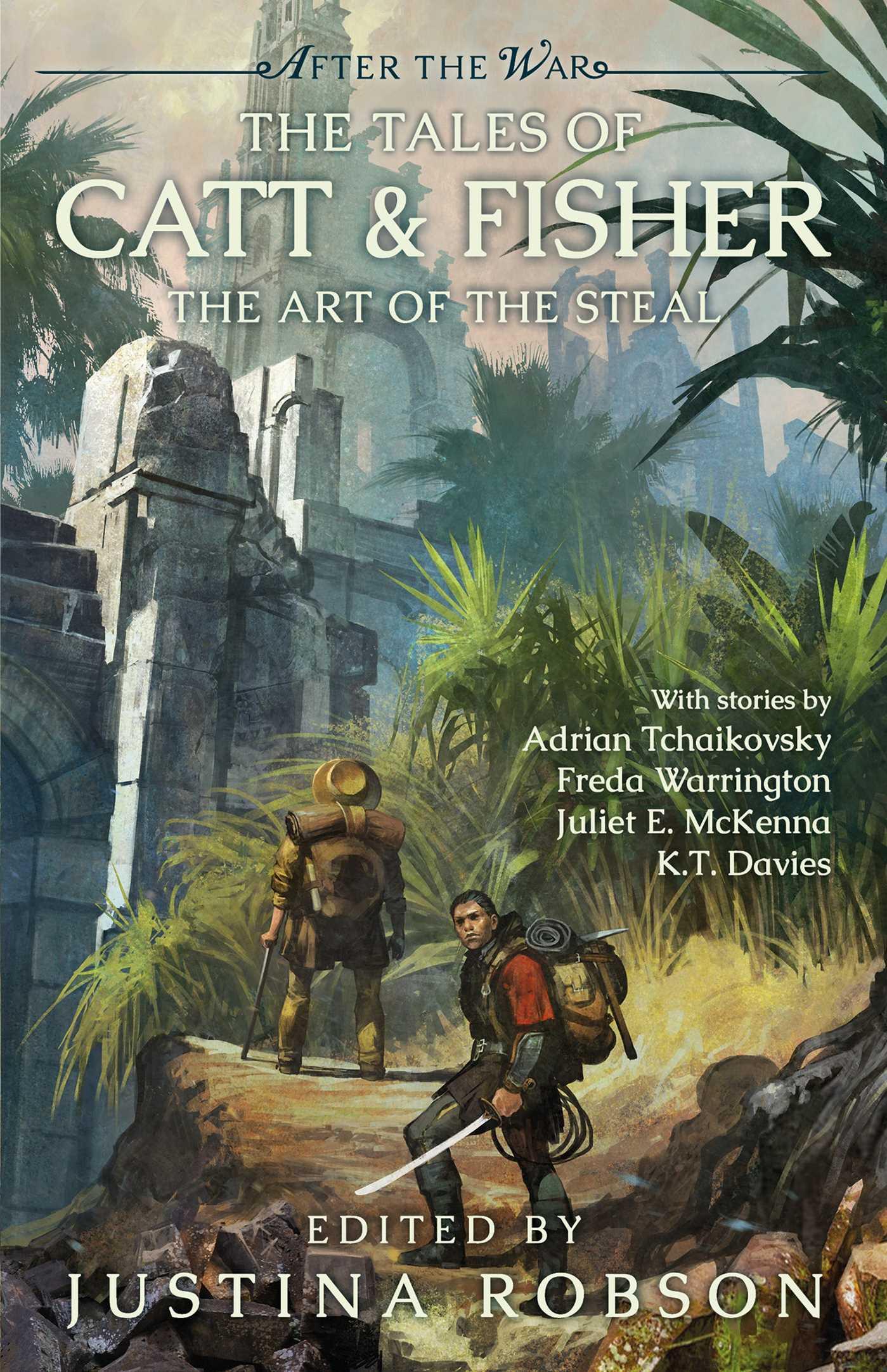 After The War: The Tales of Catt & Fisher by Adrian Tchaikovsky, Justina Robson, Freda Warrington, Juliet E. McKenna, K.T. Davies