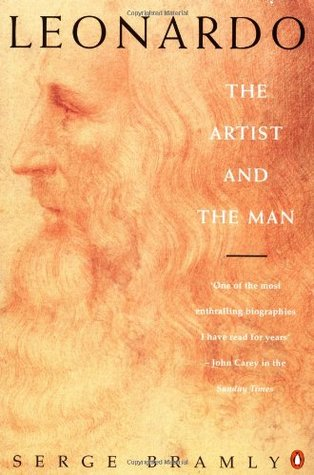 Leonardo: The Artist and the Man by Siân Reynolds, Serge Bramly