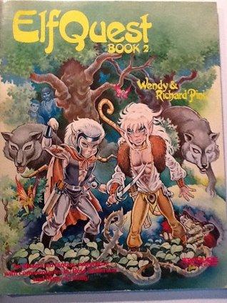 ElfQuest Book 2 by Wendy Pini, Richard Pini