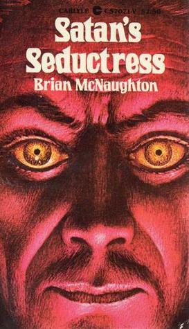 Satan's Seductress by Brian McNaughton