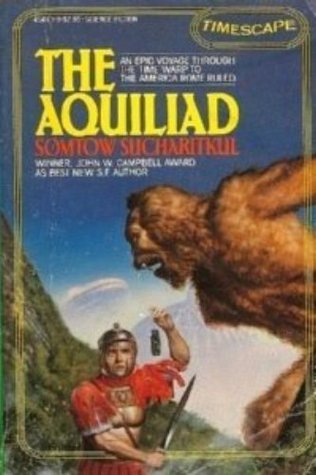 The Aquiliad by S.P. Somtow, Somtow Sucharitkul