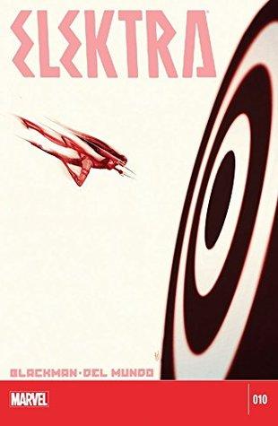 Elektra #10 by W. Haden Blackman, Michael Del Mundo, Mike del Mundo