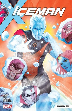 Iceman, Vol. 1: Thawing Out by Edgar Salazar, Alessandro Vitti, Sina Grace