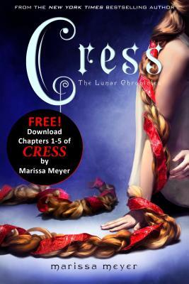 Cress: Chapters 1-5 by Marissa Meyer