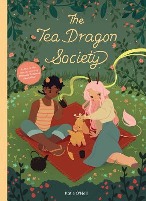 The Tea Dragon Society by K. O'Neill
