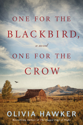 One for the Blackbird, One for the Crow by Olivia Hawker