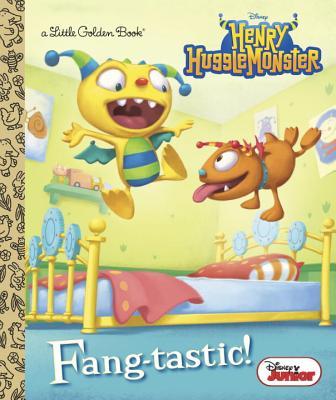 Fang-Tastic! (Disney Junior: Henry Hugglemonster) by Andrea Posner-Sanchez