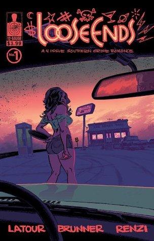 Loose Ends #1 by Jason Latour, Chris Brunner, Rico Renzi