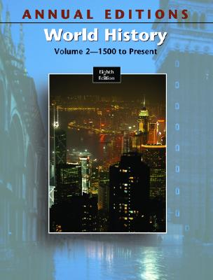 Annual Editions: World History, Volume 2, 8/E by Helen Buss Mitchell, Joseph R. Mitchell, Joseph Mitchell