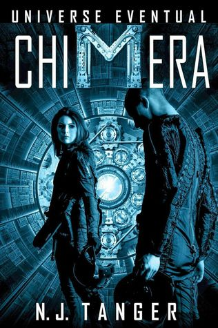 Chimera by N.J. Tanger, Rachael Tanger, Joshua Russell, Nathan M. Beauchamp