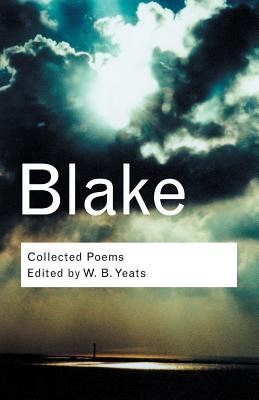 Collected Poems by W.B. Yeats, William Blake
