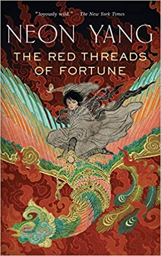 The Red Threads of Fortune by Neon Yang