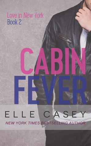 Cabin Fever by Elle Casey