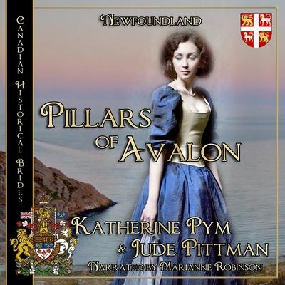 Pillars of Avalon by Katherine Pym, Jude Pittman