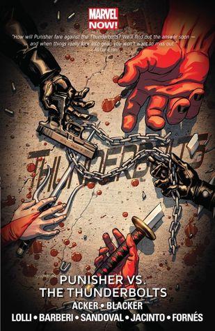 Thunderbolts, Volume 5: Punisher vs. the Thunderbolts by Gerardo Sandoval, Ben Blacker, Ben Acker, Carlo Barberi, Metteo Lolli, Jorge Fornes