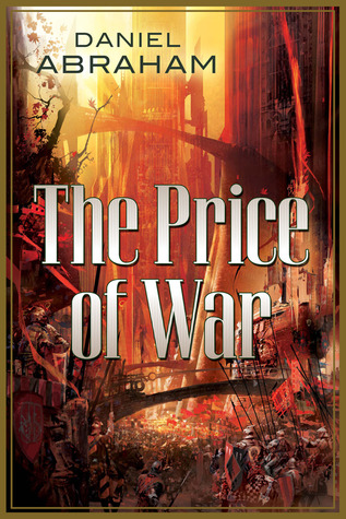 The Price of War by Daniel Abraham