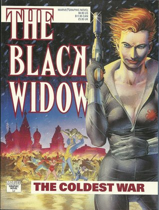 The Black Widow: The Coldest War by Mark Farmer, Gerry Conway, George Freeman