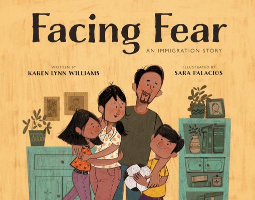 Facing Fear by Karen Lynn Williams