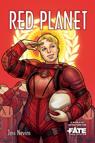 Red Planet • A World of Adventure for Fate Core by Enrica Eren Angiolini, Tazio Bettin, Jess Nevins