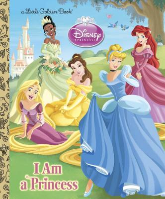 I Am a Princess by Andrea Posner-Sanchez