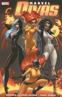 Marvel Divas by Roberto Aguirre-Sacasa, Tonci Zonjic