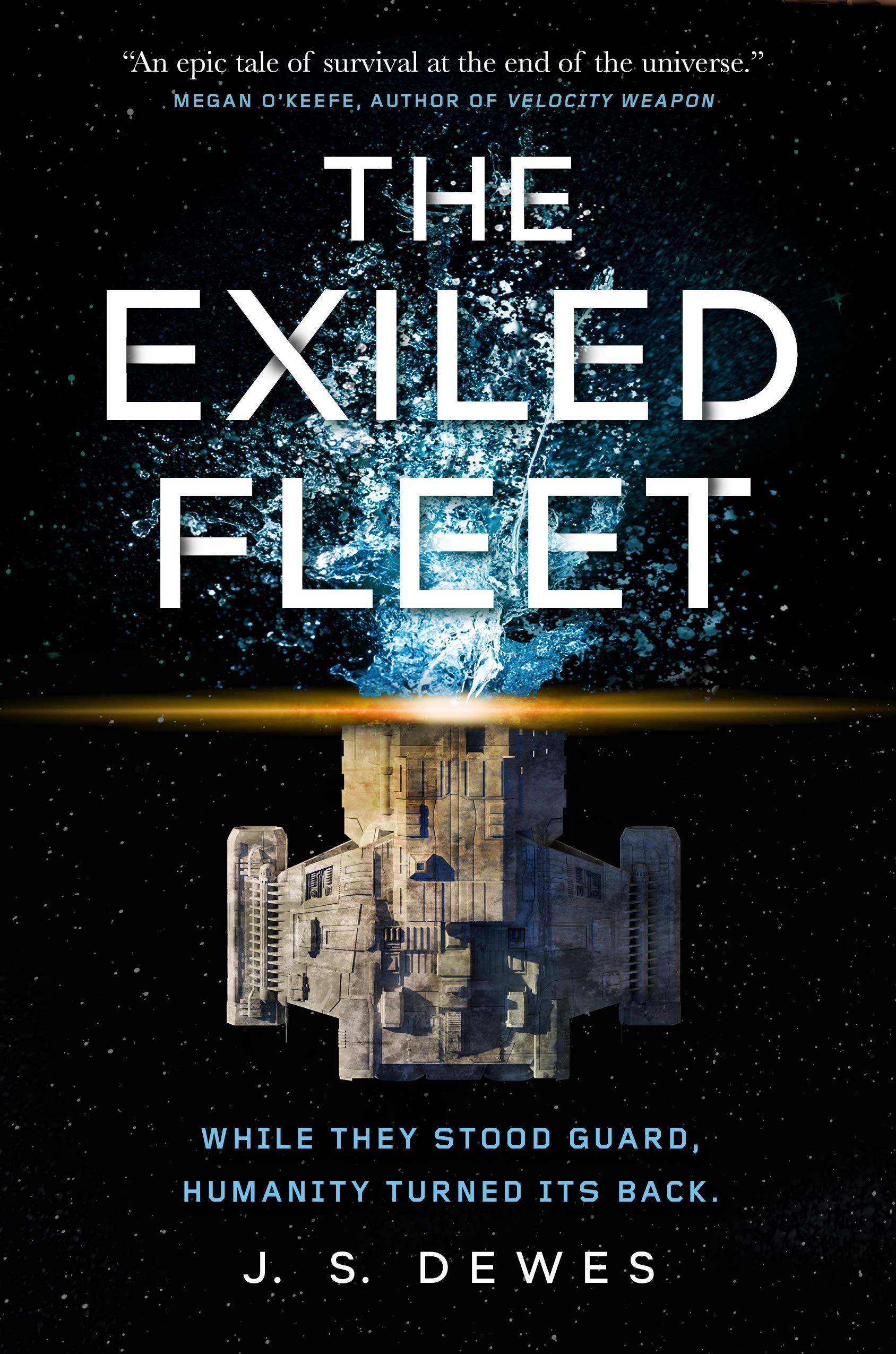 The Exiled Fleet by J.S. Dewes
