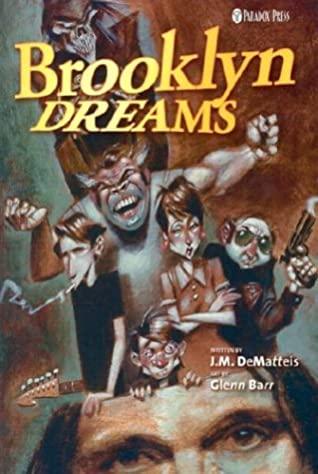 Brooklyn Dreams by Glenn Barr, J.M. DeMatteis