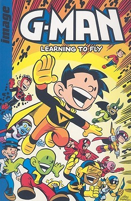 G-Man Volume 1: Learning To Fly by Chris Giarrusso