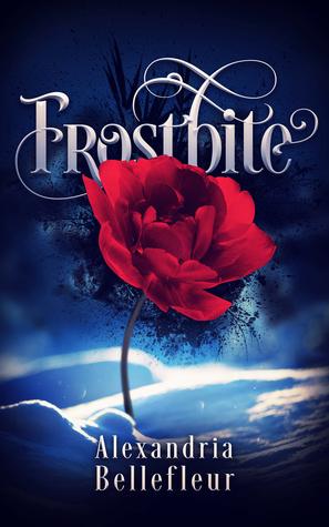 Frostbite by Alexandria Bellefleur