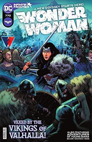 Wonder Woman (2016-) #770 by Kendall Goode, Ganucheau Paulina, Travis Moore, Michael Conrad, Becky Cloonan, Jordie Bellaire, Tamra Bonvillain