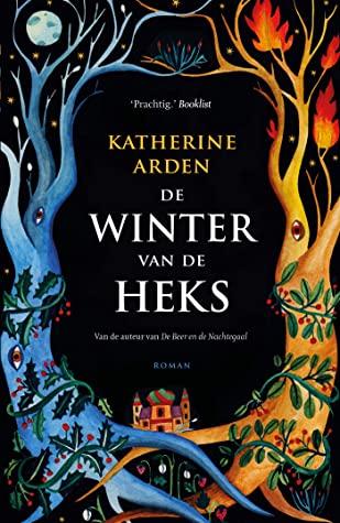 De winter van de heks by Katherine Arden