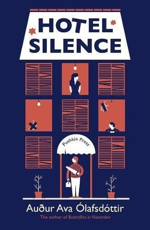 Hotel Silence by Auður Ava Ólafsdóttir, Brian FitzGibbon