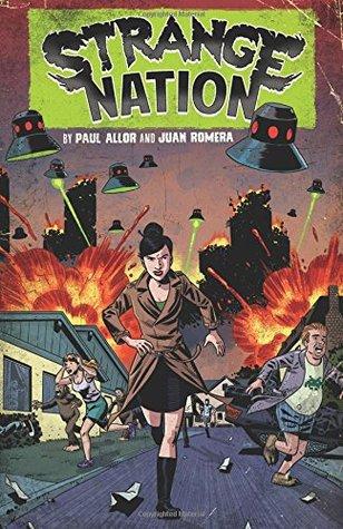 Strange Nation. by Paul Allor, Juan Romera